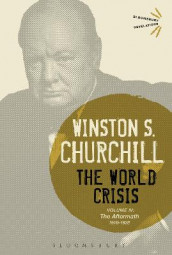 The World Crisis Volume IV av Sir Sir Winston S. Churchill (Innbundet)