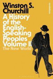 A History of the English-Speaking Peoples Volume II av Sir Sir Winston S. Churchill (Innbundet)