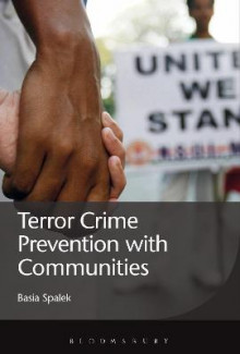 Terror Crime Prevention with Communities av Basia Spalek (Heftet)