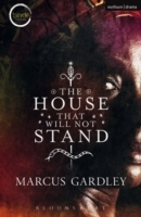 The House That Will Not Stand av Marcus Gardley (Heftet)
