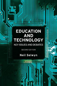 Education and Technology av Neil Selwyn (Innbundet)