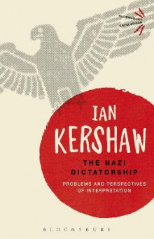 The Nazi Dictatorship av Ian Kershaw (Heftet)