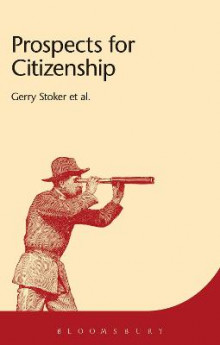Prospects for Citizenship av Momoh Banya, Derek McGhee, Clare Saunders, Gerry Stoker, David Owen, Graham Smith, Andrew Mason, Anthony G. McGrew og Chris Armstrong (Heftet)