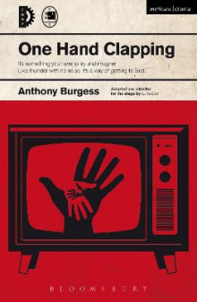 One Hand Clapping av Anthony Burgess (Heftet)