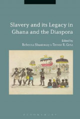 Omslag - Slavery and its Legacy in Ghana and the Diaspora