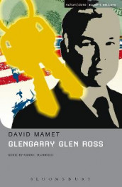 Glengarry Glen Ross av David Mamet (Innbundet)