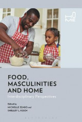 Omslag - Food, Masculinities and Home