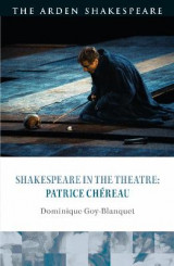 Omslag - Shakespeare in the Theatre: Patrice Chereau