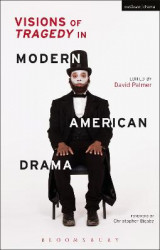 Omslag - Visions of Tragedy in Modern American Drama