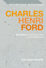 Omslag - Charles Henri Ford: Between Modernism and Postmodernism