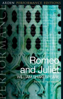 Romeo and Juliet: Arden Performance Editions av William Shakespeare (Heftet)