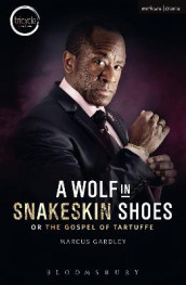 A Wolf in Snakeskin Shoes av Marcus Gardley (Heftet)