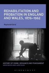 Omslag - Rehabilitation and Probation in England and Wales, 1876-1962
