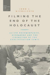 Omslag - Filming the End of the Holocaust