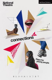 Connections 500 2016 av Snoo Wilson, Simon Armitage, Jackie Kay, Patrick Marber, Mark Ravenhill, Bryony Lavery, Frantic Assembly, Davey Anderson, James Graham og Katori Hall (Heftet)