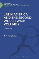 Omslag - Latin America and the Second World War: 1942 - 1945 Volume 2