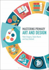 Omslag - Mastering Primary Art and Design