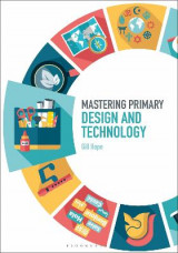 Omslag - Mastering Primary Design and Technology