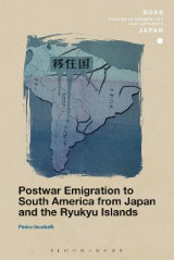 Omslag - Postwar Emigration to South America from Japan and the Ryukyu Islands