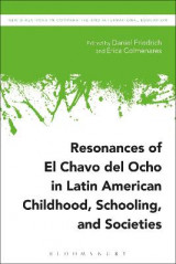 Omslag - Resonances of El Chavo del Ocho in Latin American Childhood, Schooling, and Societies