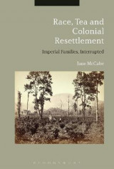 Omslag - Race, Tea and Colonial Resettlement