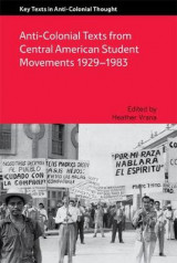 Omslag - Anti-Colonial Texts from Central American Student Movements 1929-1983