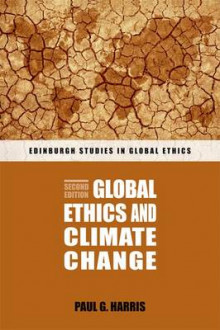 Global Ethics and Climate Change av Paul G. Harris (Heftet)