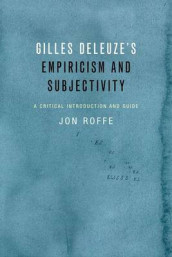 Gilles Deleuze's Empiricism and Subjectivity av Jon Roffe (Innbundet)