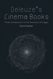 Deleuze's Cinema Books av David Deamer (Heftet)