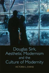 Omslag - Douglas Sirk, Aesthetic Modernism and the Culture of Modernity