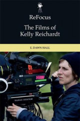 Omslag - Refocus: the Films of Kelly Reichardt