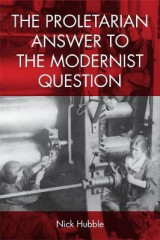 Omslag - The Proletarian Answer to the Modernist Question