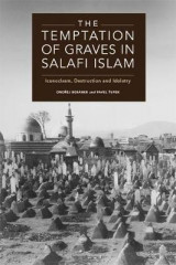 Omslag - The Temptation of Graves in Salafi Islam