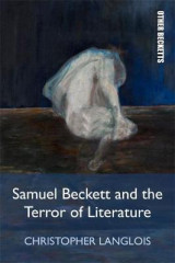 Omslag - Samuel Beckett and the Terror of Literature