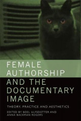 Omslag - Female Authorship and the Documentary Image