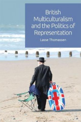 Omslag - British Multiculturalism and the Politics of Representation