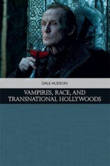 Omslag - Vampires, Race, and Transnational Hollywoods