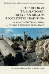 Omslag - 'The Book of Tribulations: the Syrian Muslim Apocalyptic Tradition'