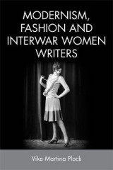 Omslag - Modernism, Fashion and Interwar Women Writers