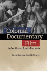 Omslag - The Colonial Documentary Film in South and South-East Asia