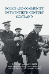 Omslag - Police and Community in Twentieth-Century Scotland