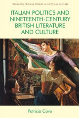 Omslag - Italian Politics and Nineteenth-Century British Literature and Culture
