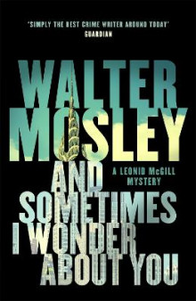 And Sometimes I Wonder About You av Walter Mosley (Heftet)