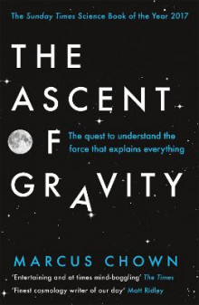 The Ascent of Gravity av Marcus Chown (Heftet)