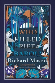 Who killed Piet Barol? av Richard Mason (Heftet)
