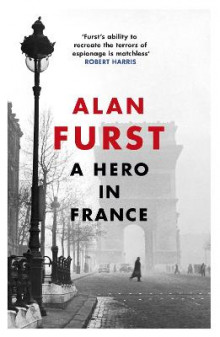 A Hero in France av Alan Furst (Heftet)
