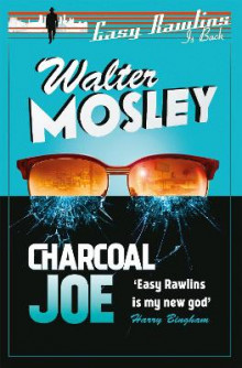 Charcoal Joe: The Latest Easy Rawlins Mystery av Walter Mosley (Heftet)