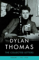 Omslag - Dylan Thomas: The Collected Letters Volume 1