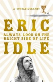 Always look on the bright side of life av Eric Idle (Heftet)