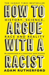 How to argue with a racist av Adam Rutherford (Heftet)